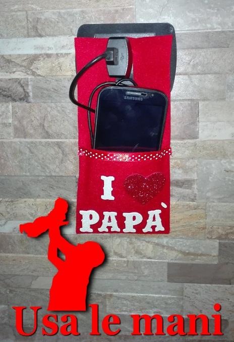 Festa del pap fai da te porta cellulare in carica usa - Porta cellulare fai da te ...