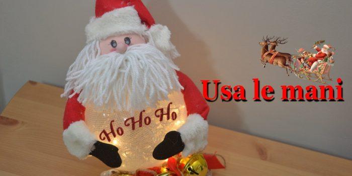 La Foto Di Babbo Natale.Natale Fai Da Te Lampada Di Babbo Natale Usa Le Mani
